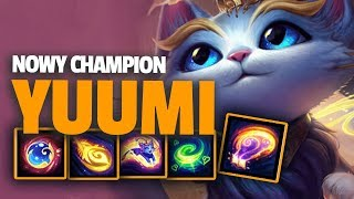 YUUMI - NOWY CHAMPION W LEAGUE OF LEGENDS