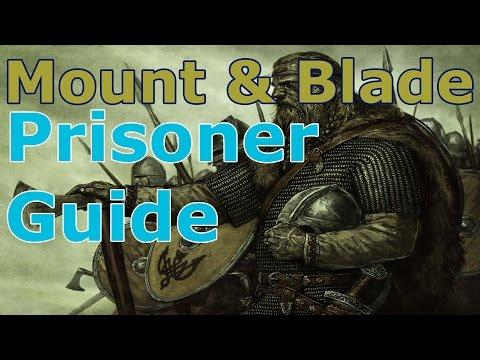 Mount & Blade Prisoner Guide