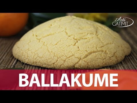 BALLAKUME ELBASANI - Ëmbëlsira per ditën e Verës - Arti Gatimit
