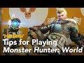 Tips for Playing Monster Hunter: World