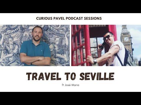 🇪🇸 PODCAST 002: Visit Seville ft José Maria