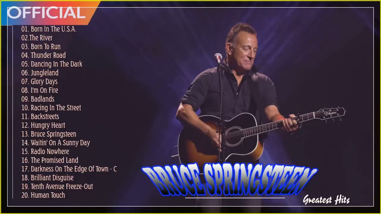 Download Bruce Springsteen Greatest Hits - Top Bruce Springsteen Songs - Bruce Springsteen Full Album