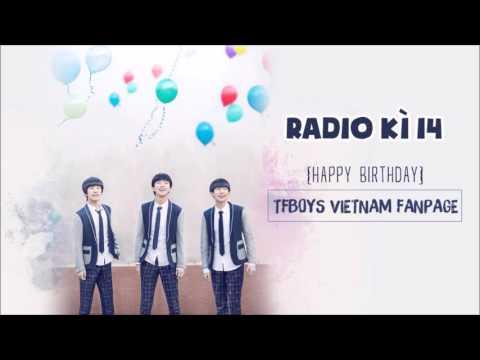 [RADIO] KÌ 14: Sinh nhật lần thứ 2 của TFBoys VietNam FanPage