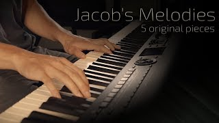 Jacob's Melodies - 5 original pieces by Jacob's Piano \\ Relaxing Piano [23min]
