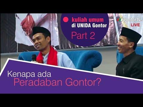 Download UAS: Kenapa ada peradaban Gontor? Kuliah Umum di UNIDA Gontor - Part 2 of 3