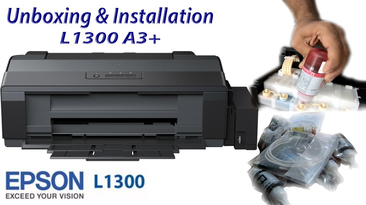 Epson L1300 A3+ Ink tank printer installation review