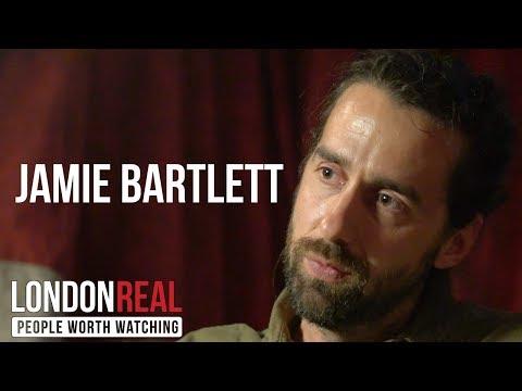 JAMIE BARTLETT - RADICALS - PART 1/2 | London Real
