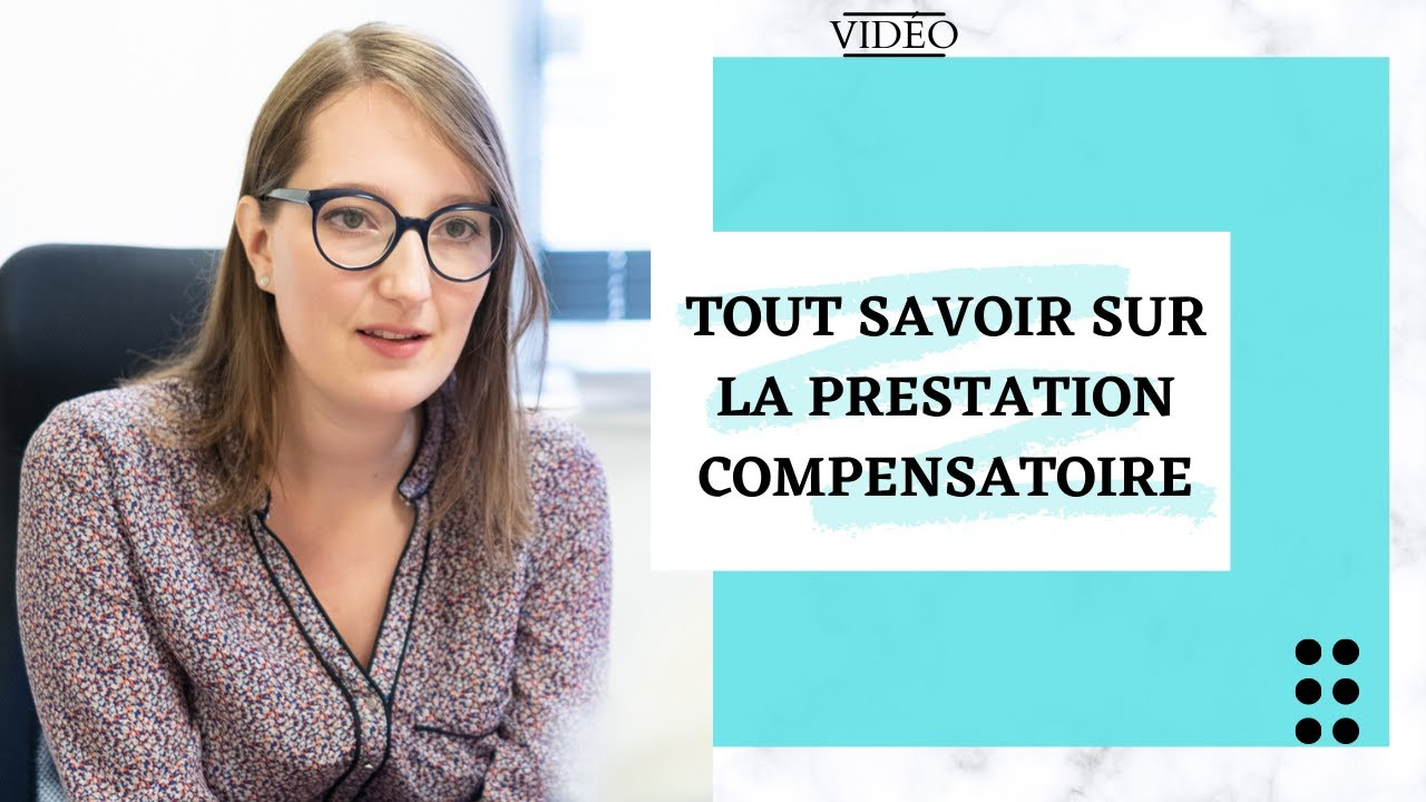 Vidéo : la prestation compensatoire