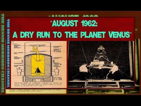 AUGUST 1962: A DRY RUN TO PLANET VENUS - A DMC ZONE HISTORY SPECIAL