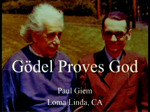 Gödel Proves God 2-4-2017 by Paul Giem