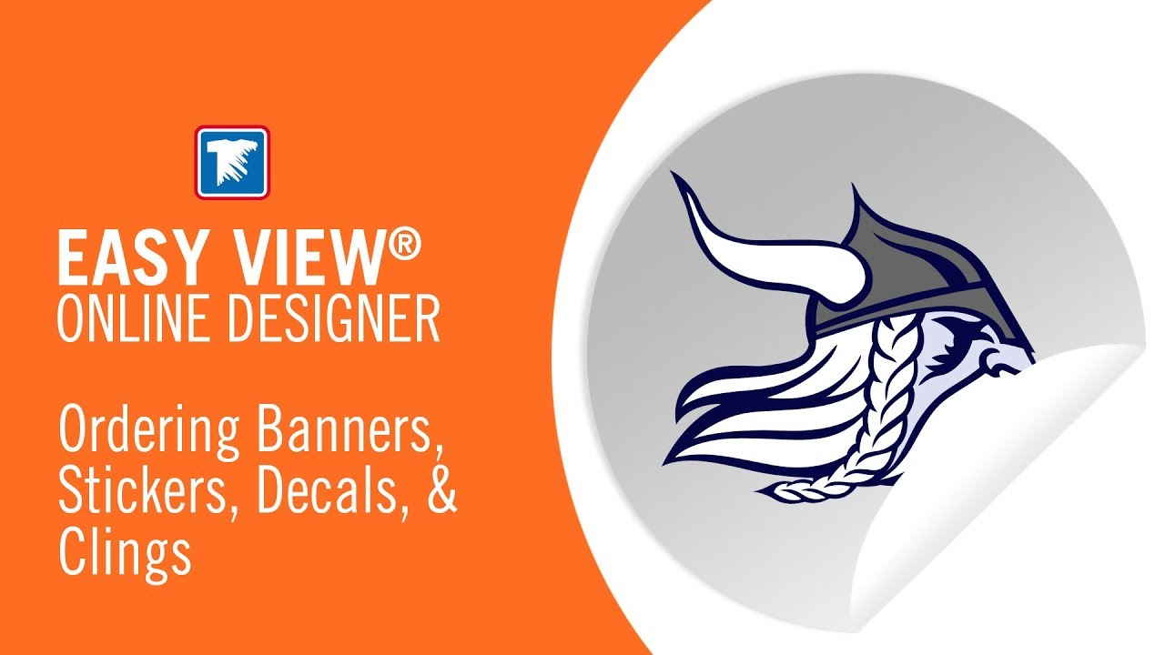 How to order stickers banners decals in easy view