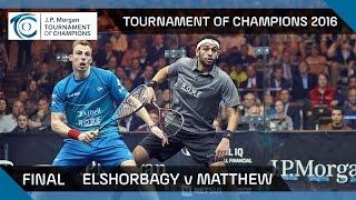 Squash: Tournament of Champions 2016 - Men\'s Final Highlights: Elshorbagy v Matthew