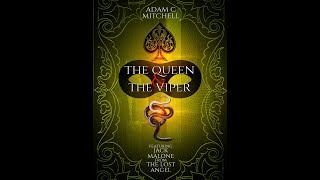 """Extract From """"The Queen & The Viper"""" due 2018"""