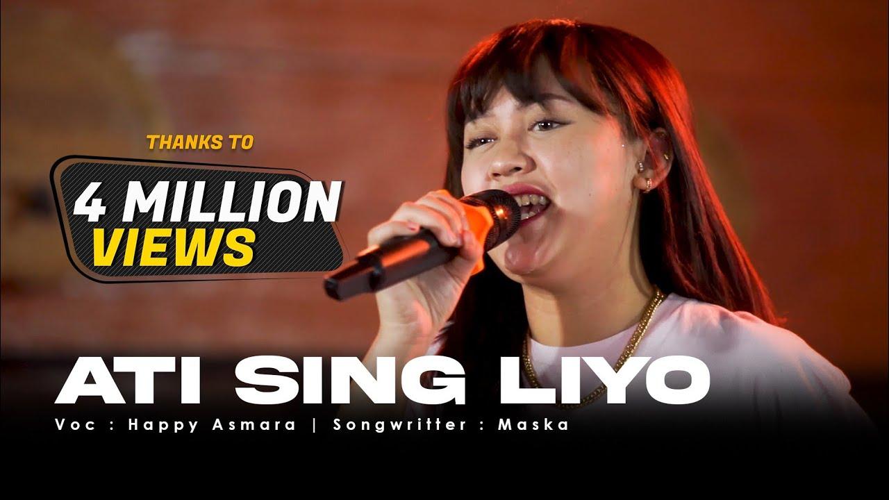 Download HAPPY ASMARA - ATI SING LIYO (Official Live Music Video) | Mung Siji Penjalukku