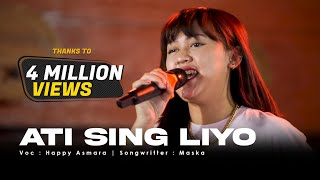 Happy Asmara Ati Sing Liyo Live Mung Siji Penjalukku MP3