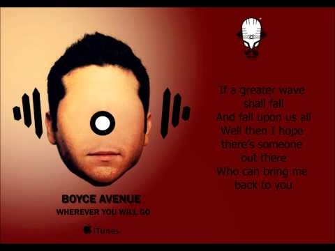 Boyce Avenue - Wherever You Will Go (The Calling Acoustic Cover) with Lyrics