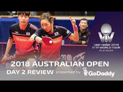 2018 ITTF Australian Open   Day 2 Review presented by GoDaddy