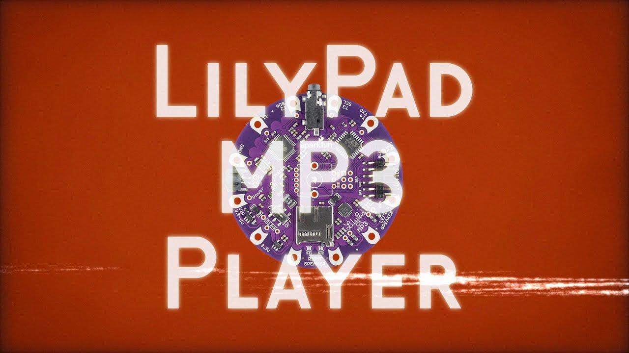 LilyPad MP3 Giveaway! - News - SparkFun Electronics