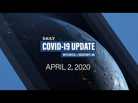 DAILY COVID-19 UPDATE | Episode 9 | 4/2/2020