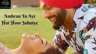 Ambran Tu Ayi Hui Hoor Sohniye | Ammy Virk | Balwinder Safri | Cover Song | Latest Punjabi Song 2020