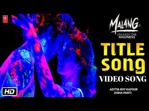 Malang Movie Mp3 Song Download In Pagalworld Mp3 Lyrics Download Gicpaisvasco Org