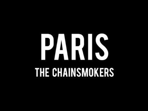 Paris - The Chainsmokers (Ft. Emily Warren) (LYRICS)
