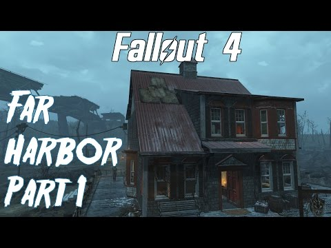 Fallout 4- Far Harbor Playthrough Part 1- Nakano Residence