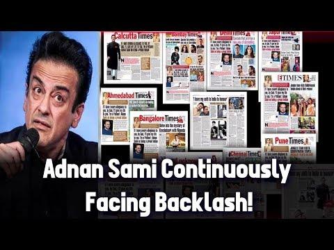 Adnan Sami Continuously Facing Backlash!