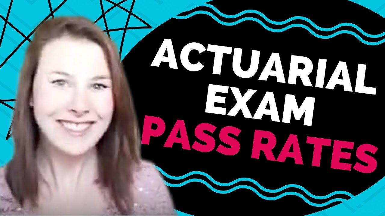 Actuarial Exam Pass Rates [And the reason WHY I think they're so low]