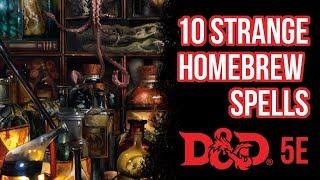 10 Strange Homebrew Spells