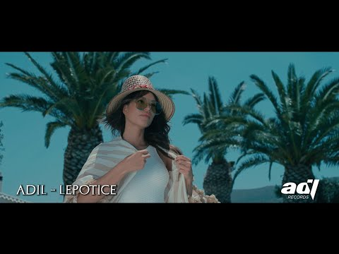 ADIL - Lepotice (Official Video) NOVO! 2017