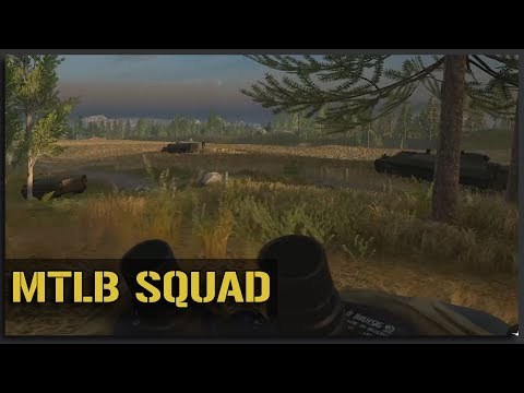 Let'em Know You're Coming - MTLB Squad Gameplay