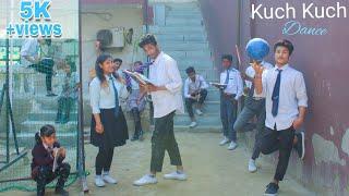 #School Life Story   Kuch Kuch Song   Tony Kakkar   Dance Choreography By Mr Chandan New2019