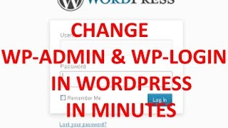 CHANGE WP-ADMIN AND WP-LOGIN IN WORDPRESS IN MINUTES Mp3