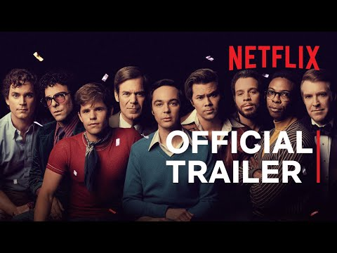 The Boys in the Band | Official Trailer | Netflix