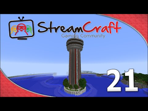 StreamCraft, S2E21 - The Observation Tower!