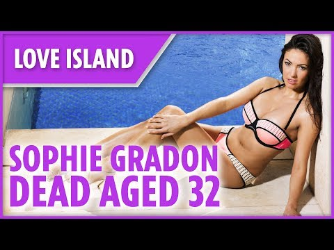 Love Island's Sophie Gradon dead age 32