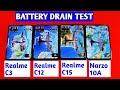 Realme C3 Vs Realme C12 Vs Realme C15 Vs Realme Narzo 10a | Battery Drain Test |