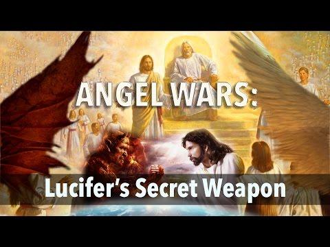 Lucifer's Secret Weapon: Angel Wars Presented by Pr Gary Kent