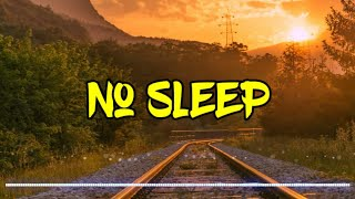 Martin Garrix feat. Bonn - No Sleep (Lyrics & Terjemahan)