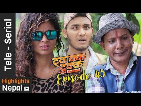 Twakka Tukka Returns - Episode 45 | New Nepali Comedy TV Serial 2017 Ft. Dinesh DC