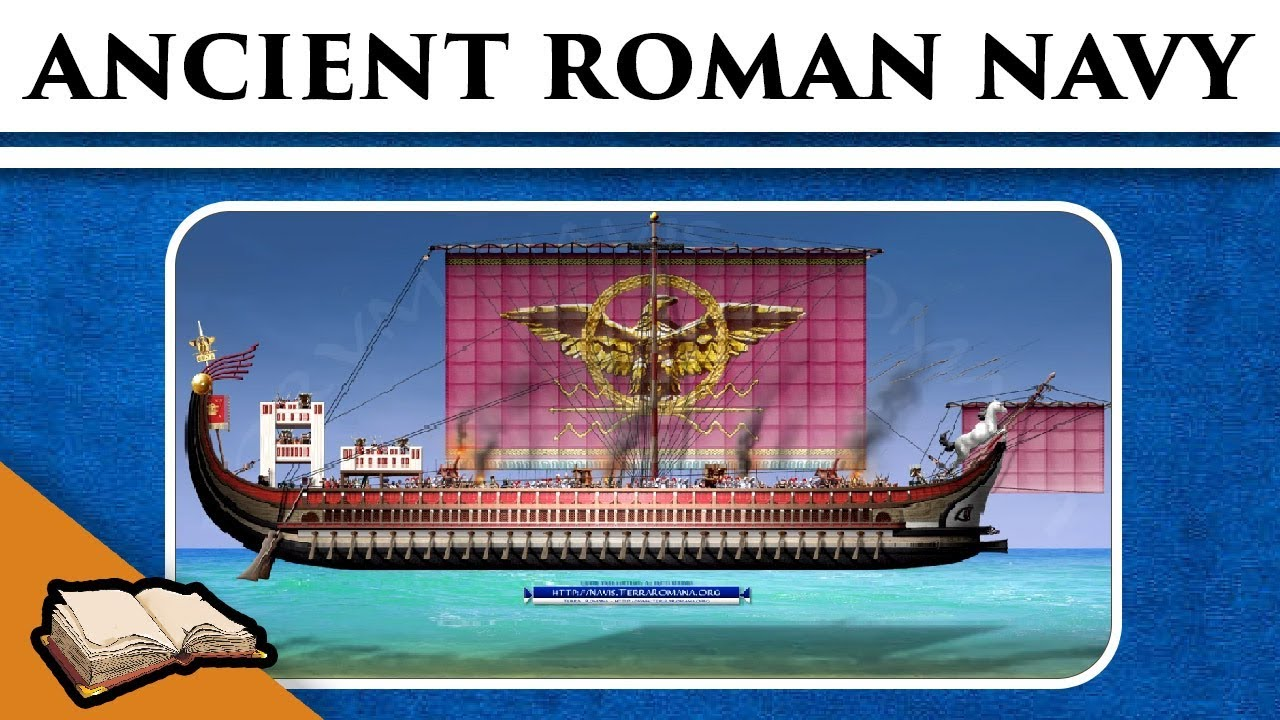 Ancient Roman Navy - Seafaring Traditions Of Republic And Empire   December 20, 2017   Metatron