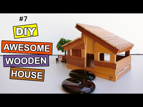 diy-awesome-wooden-house-#7:-easy-steps- -crafts-projects