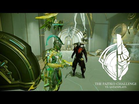Warframe- The FaitKO Challenge- SOONYOUWILLDIE vs satanplays