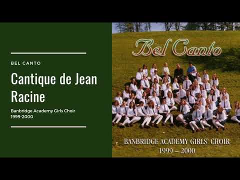 Cantique De Jean Racine Op. 11 - Bel Canto - Banbridge Academy Girls Choir 1999-2000
