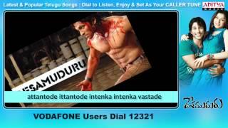 Desamuduru Songs With Lyrics - attantode Song - Allu Arjun, Hansika Motwani