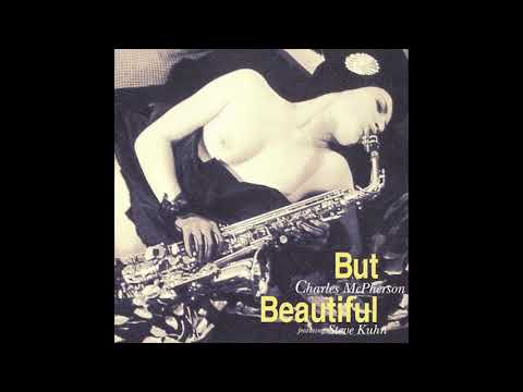 Charles McPherson [featuring Steve Kuhn] ‎– But Beautiful (2004)