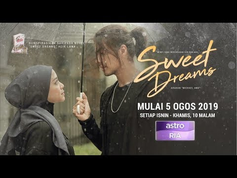 [EPISOD PENUH] Sweet Dreams - EP1 (Mira Filzah,Ben Amir,Sean Lee,PU Azman)