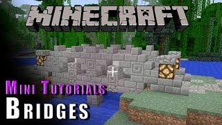 Minecraft :: Mini Tutorials :: Bridges!