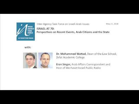 Israel at 70: Perspectives on Recent Events, Arab Citizens and the State